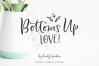 Bottoms Up Love Font Duo & Extras example image 1