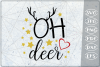 Oh Deer SVG Reindeer Quote SVG Merry Christmas Quote example image 1
