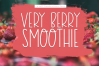 Very Berry Smoothie - Tall and Thin Font example image 1