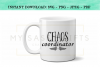 Chaos Coordinator For Funny Mom or Teacher SVG example image 4