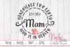 Handpicked for Earth by my Mam Who is in Heaven SVG example image 1