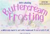Buttercream Frosting Sans Serif Font 199 Glyphs PLUS EXTRAS! example image 1