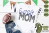 Football Mom & Bonus Team Mom Sports SVG Cut File example image 4