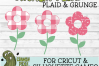 Plaid & Grunge Flower SVG Cut File example image 4