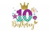 My 10th Birthday Mermaid SVG   Mermaid SVG  Mermaid Birthday example image 1