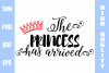 The Princess Has Arrived SVG example image 1