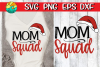 Mom Squad with Santa hat - Christmas SVG example image 1