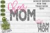Cheer Mom & Bonus Team Cheerleader Mom Sports SVG Cut File example image 2