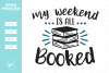 My Weekend Is All Booked SVG DXF EPS PNG example image 1