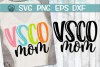 VSCO Mom - SVG PNG EPS DXF example image 1