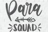Paraprofessional svg, para svg, para squad svg, para life example image 2