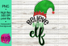 Christmas Elf - Believe In Your Elf - Hat and Shoes Socks example image 1