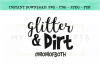 Glitter and Dirt For Mom Of Both SVG example image 2
