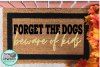 forget about the dogs beware of the kids svg,dog mom svg, example image 1