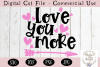 Love You More SVG, Valentine's Day SVG example image 2