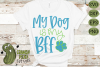 My Dog is my BFF SVG Cut File example image 3