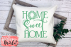 Home Sweet Home SVG DXF EPS PNG example image 3