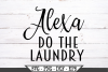 Alexa Do The Laundry SVG example image 2
