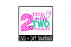 Second Birthday SVG * Little Miss Two Much Cut File example image 1