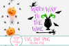Witch Way To The Wine SVG, Adult Halloween SVG, Wine, Drink example image 2