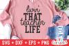 Livin' That Teacher Life   Cut File example image 1