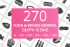 270 Food & Drinks General Glyph Icons example image 1