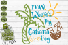 Now Where's My Cabana Boy Summer Beach SVG Cut File example image 2