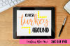 Cutest turket around town Svg, Holiday Svg, Thanksgiving example image 1