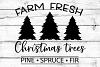 Farm Fresh Christmas Trees Svg, Christmas Svg, Farmhouse Svg example image 2