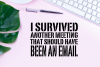 I survived a meeting, funny office, funny coffee cup svg dxf example image 2