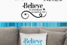 Believe Motivational Quotes - An Inspirational Set of SVG's example image 6