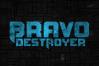 Bravo Destroyer example image 2