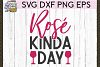 Rose Kinda Day SVG DXF PNG EPS Cutting Files example image 1