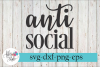 Anti Social Sarcastic SVG Cutting Files example image 1