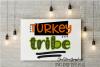 Turkey Tribe svg,thanksgiving svg,tribe svg,kids svgs example image 2