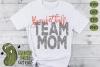 Basketball Mom & Bonus Team Mom Sports SVG Cut File example image 3