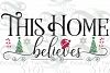 Christmas Farmhouse svg, This Home Believes front porch svg example image 4