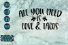 All You Need Is Love & Tacos example image 5