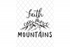 Faith Can Move Mountains  Christian SVG example image 3