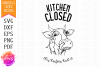 Kitchen Closed This Heifer's Had It - SVG Design example image 1