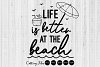Life is better at the beack  SVG Cut file   Summer  cricut   example image 1