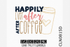 Happily Ever After After Coffee example image 1