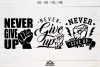 Never Give Up Quote Svg Design example image 1