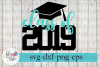 Class of 2019 Hat Senior Graduation Cap SVG Cutting Files example image 1