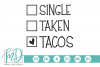 Valentine - Taco - Single Taken Tacos SVG example image 2