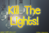 Kill The Lights example image 1