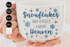 Snowflakes are kisses from heaven CHRISTMAS SVG File, DXF file, PNG file example image 1