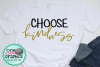 Choose kindness svg,kindness svg,kindness example image 1