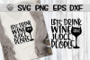 Let's Drink Wine And Judge People - SVG PNG EPS DXF example image 1