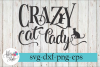 Crazy Cat Lady Cat Lover SVG Cutting Files example image 1